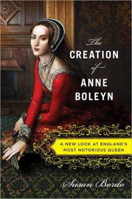 The-Creation-of-Anne-Boleyn_Susan-Bordo