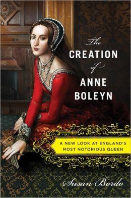 The-Creation-of-Anne-Boleyn_Susan-Bordo